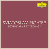 Sviatoslav Richter Legendary Recordings by Svjatoslav Richter