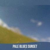 Pale Blues Sunset de Various Artists