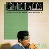Oldies Selection: The Ultimate the Collection, Vol. 2 von Charlie Mingus