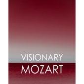 Visionary Mozart de Wolfgang Amadeus Mozart
