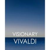 Visionary Vivaldi de Antonio Vivaldi