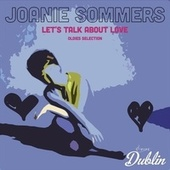 Oldies Selection: Let's Talk About Love by Joanie Sommers