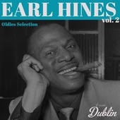 Oldies Selection: Earl Hines, Vol. 2 de Earl Hines