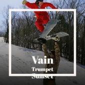Vain Trumpet Sunset de Various Artists