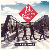 Aber Road von No Name Band
