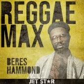 Reggae Max: Beres Hammond by Beres Hammond
