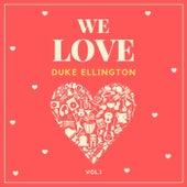 We Love Duke Ellington, Vol. 1 von Duke Ellington