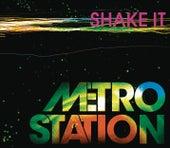 Shake It by Metro Station