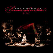 An Acoustic Night At The Theatre van Within Temptation
