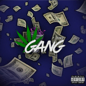 GANG (2021 Remastered Version) by P Stoner