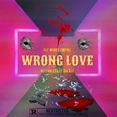 Wrong Love by 1buttableed
