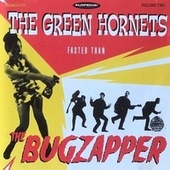 Faster Than The Bugzapper, Alopecia! Recordings, Vol. 2 (SHAMLP007) von The Green Hornets
