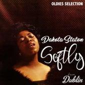 Oldies Selection: Softly by Dakota Staton
