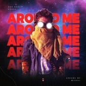 Around Me by Miguel