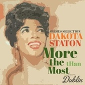 Oldies Selection: More Than the Most by Dakota Staton