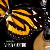 Iniciação de Vera Castro