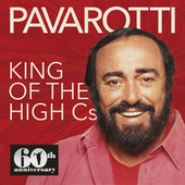 King of the High Cs (60th Anniversary: 1961-2021) von Luciano Pavarotti