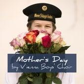 Mother's Day by Vienna Boys' Choir von Vienna Boys Choir