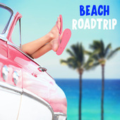 Beach Roadtrip by Various Artists