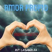 Amor Propio von Rut La Evangelica