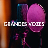 Grandes Vozes by Various Artists