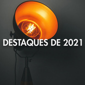Destaques de 2021 by Various Artists