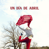Un Día de Abril de Various Artists