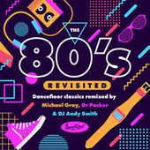 The 80's Revisited by Various Artists