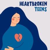 Heartbroken Teens de Various Artists