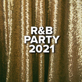 R&B Party 2021 van Various Artists