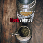 Rock y Mates by Various Artists