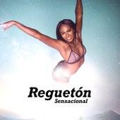 Reguetón Sensacional by Various Artists