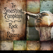 Rock the Riviera (live) de Smashing Pumpkins