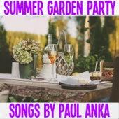 Summer Garden Party Songs By Paul Anka de Paul Anka