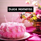 Dulce Momento by Various Artists