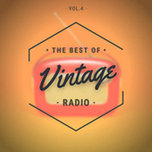 The Best of Vintage Radio Vol.4 by Various Artists
