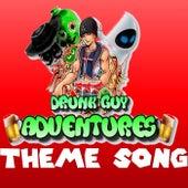 Drunk Guy Adventures Theme Song de Drunk Guy