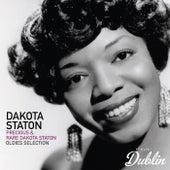 Oldies Selection: Precious & Rare Dakota Staton by Dakota Staton