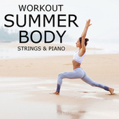 Workout Summer Body Strings & Piano by Royal Philharmonic Orchestra
