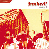 Funked!: Volume 3 1977-1980 by Various Artists