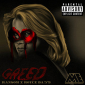 Greed by Ransom