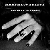 Folding Corners by Morpheus Bridge