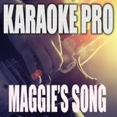 Maggie's Song (Originally Performed by Chris Stapleton) (Karaoke) de Karaoke Pro