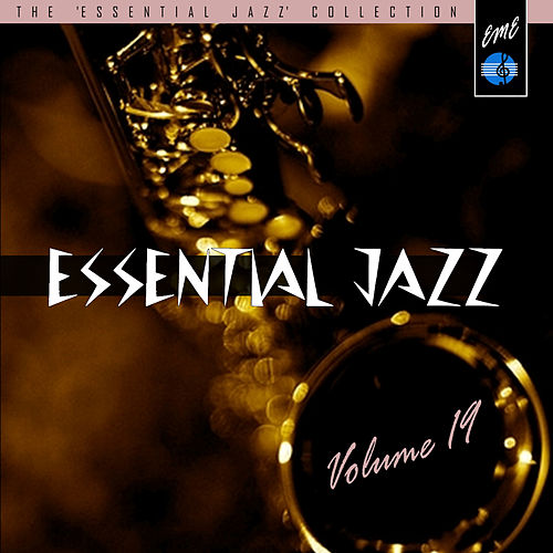 Essential Jazz, Vol. 19 by Various Artists