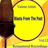 Blast from the Past Vol. 13 by Various Artists