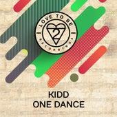 One Dance by kidd