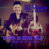 20 Exitos, Vol. 2 - Lo Mejor de Mi Colecion (En Vivo) de El Varon de la bachata