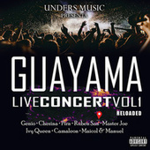 Guayama Live Concert 1 Reloaded (Live) by Various Artists