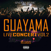 Guayama Live Concert 2 Reloaded (Live) by Various Artists