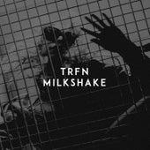 Milkshake by Trfn